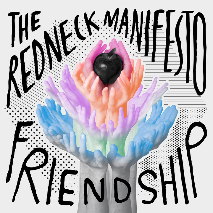 The Redneck Manifesto - Cut Your Heart Off From Your Head