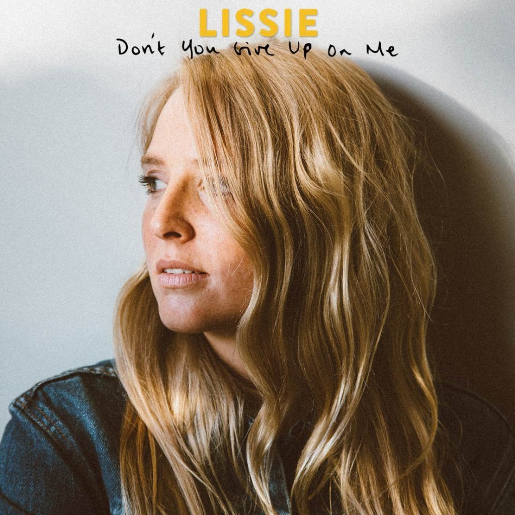 Lissie_Don_t_Give_Up_On_Me