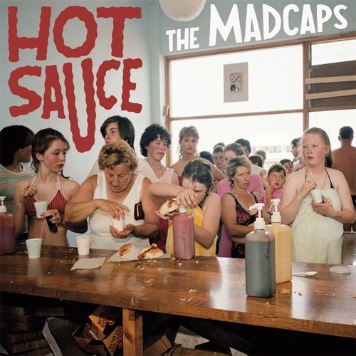 The_Madcaps_-_Hot_Sauce