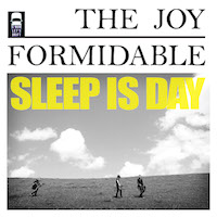 the-joy-formidable-sleep-is-day-ep-a-w