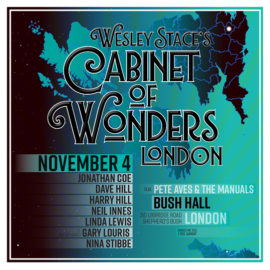 Wesley Stace's Cabinet of Wonders returns to London with Jonathan ...